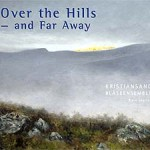Over the Hills - and Far Away